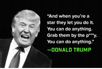 """Donald Trump bragged about sexual assault. This man cannot be president: http://bit.ly/2dkXMql #WomenCanStopTrump: """"And when you're a  star they let you do it.  You can do anything.  Grab them by the p***y.  You can do anything.""""  DONALD TRUMP Donald Trump bragged about sexual assault. This man cannot be president: http://bit.ly/2dkXMql #WomenCanStopTrump"""