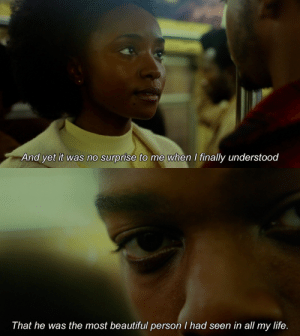 medusagirlfriend:If Beale Street Could Talk (2018): And yet it was no surprise to me when I finally understood   That he was the most beautiful person I had seen in all my life. medusagirlfriend:If Beale Street Could Talk (2018)