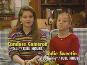 "Full House, House, and Cameron: andace Cameron  D.J""7FULL HOUSE  die Sweetin  Stephonie""/FULL HOUSE"