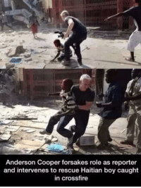 http://t.co/Z57ejxRIfK: Anderson Cooper forsakes role as reporter  and intervenes to rescue Haitian boy caught  in crossfire http://t.co/Z57ejxRIfK