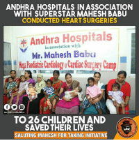 Children, Memes, and Prince: ANDHRA HOSPITALS IN ASSOCIATION  WITH SUPERSTAR MAHESH BABU  CONDUCTED HEART SURGERIES  in association with  Mr. Mahesh Babu  Dis Page VII entertain u  TO 26 CHILDREN AND  PAGE  SAVED THEIR LIVES  SALUTING MAHESH FOR TAKING INITIATIVE  RTA 6 Days 26 Lives Saved  All BeCoz Of Prince #MaheshBabu 🙏
