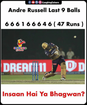 Indianpeoplefacebook, Ipl, and Balls: Andre Russell Last 9 Balls  6661 6 664 6 (47 Runs)  DREATII11  Insaan Hai Ya Bhagwan? #AndreRussell #RCBvKKR #IPL