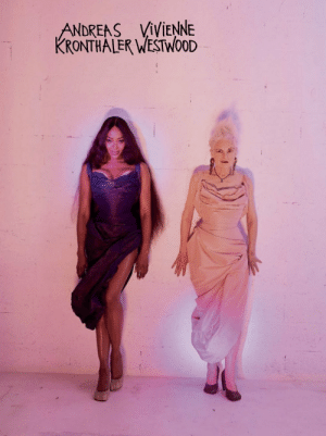 evilrashida: Naomi Campbell and Vivienne Westwood photographed by Juergen Teller for Andreas Kronthaler for Vivienne Westwood Spring/Summer 2020. : ANDREAS VIVIENNE  KRONTHA LER WESTWOOD evilrashida: Naomi Campbell and Vivienne Westwood photographed by Juergen Teller for Andreas Kronthaler for Vivienne Westwood Spring/Summer 2020.