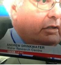 9gag, Memes, and News: ANDREW DRINKWATER  Water Research Centre  BBG NEWS He's born for the job.⠀ itsmeanttobe job 9gag