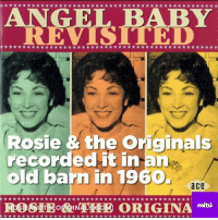 She wrote one of the most romantic songs at only 14 years old.: ANG  REVIS  Rosie & the Originals  recorded it in an  old barn in 19  a ce  mitu She wrote one of the most romantic songs at only 14 years old.