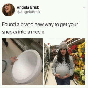 How To, Movie, and Brand New: Angela Brisk  @AngelaBrisk  Found a brand new way to get your  snacks into a movie How to get your snacks into a movie