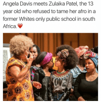 angela davis: Angela Davis meets Zulaika Patel, the 13  year old who refused to tame her afro in a  former Whites only public school in south  Africa.