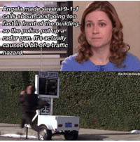 😂😂 shop ➵ theoffice.af OR link in bio🎅🏻🎄❄️: Angela made several 9-1a1  calisabout cars going toO  fast in front  so the police putup a  adar gun, lttsactually  caused a bit of atraffic  hazard  of the building,  YOUR SPEED  schrute.beets 😂😂 shop ➵ theoffice.af OR link in bio🎅🏻🎄❄️