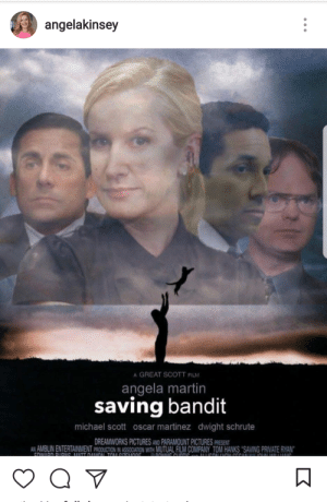 Martin, Michael Scott, and Dwight Schrute: angelakinsey  A GREAT SCOTT FILM  angela martin  saving bandit  michael scott oscar martinez dwight schrute  DREAMWORKS PICTURES AND PARAMOUNT PICTURES PRESEN  AN