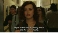 Fucking, World, and Anger: Anger at the whole fucking world  and the way it works.