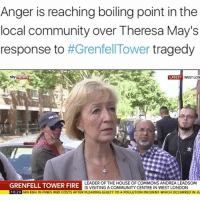 Community, Fire, and Memes: Anger is reaching boiling point inthe  local community over Theresa May's  response to  #Grenfell Tower tragedy  sky  NEWS  LATEST  WEST LON  GRENFELL TOWER FIRE  LEADER OF THE HOUSE OF COMMONS ANDREA LEADSOM  SVISITING A COMMUNITY CENTRE IN WEST LONDON  10:29  AN EBm IN FINES AND COSTS AFTER PLEADING GUILTY TO A POLLUTION INCIDENT WHICH OCCURRED IN JU The first video is an hour before the prime minister was booed while visiting victims in hospital.. Scapegoat FallGirl ThereOnHerBehalf OutOfTouch ONEBIGMESS