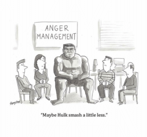 "Smashing, Hulk, and Cartoons: ANGER  MANAGEMENT  1  ""Maybe Hulk smash a little less."" We can all change (Credit: Slyngstad Cartoons)"