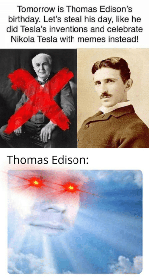 *angry Thomas Edison noises* by -_HYDER_- MORE MEMES: *angry Thomas Edison noises* by -_HYDER_- MORE MEMES