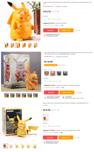 Anime, Cute, and Funny: Anime Cartoon Game Freak Action Figure Wretched Pikachu Collection Model Toys 1  1cm  5.0  Reviews 10 orders  C$ 5.72 7.14 20%  Quantity  983 pieces available  Shipping: C$ 8.24 to Canada via ePacket  Estimated Delivery: 16-26 days  Buy Now  Add to Cart  50  60-Day Buyer Protection  Money back guarantee  Anitoy  COOL! Alien Pikachu 8.5cm PVC Funny Figure Pikachu Mix Xenomorph Warrior Alien  s VS Predator AVP Cute Q GAME FREAK Doll Toys NEW  4.7 3 Reviews 34 orders  C$ 16.30  Get coupons  C$ 4.12 off on C$ 137.27  Color: Gold Boxed  Quantity:  To  985 pieces available  1  PKACHE  ORACHRU  Shipping: C$ 1.80 to Canada via AliExpress Standard Shipping  REochF  異形のピカチュウ  Estimated Delivery: 15-30 days  Buy Now  Add to Cart  260  Local Return  Return for any reason within 15 days  60-Day Buyer Protection  Money back guarantee  Game Freak Anime Cartoon Wretched Pikachu GK Figure Collectible Model Toy  3 orders  C$ 9.70 44.82 18%  GAME FREAK  Color: boxed  Quantity:  997 pieces available  1  Shipping: C$ 10.86 to Canada via China Post Registered Air Mail  Estimated Delivery: 39-59 days  PI  Pekkasland Toy  Add to Cart  Buy Now  23  60-Day Buyer Protection  Money back guarantee Thanks, I hate Pikachu