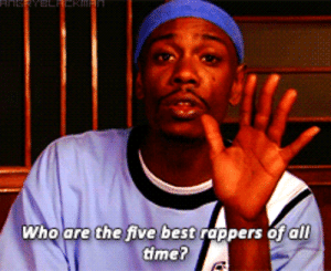 best rappers: AnisRYBLFERMal  Who are the five best rappers of all  time?