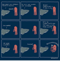 Home, Octopus, and How: ANN WHAT 's AN OCTOPUS S  FAVORITE MONTH?  OH UH I WAS GONNA  SAY OCTO BER  RIGHT  EVERYTHING Is  A JOKE To You  AUGUST  IT'S oK  I KNOW THAT'S HOW  THEY JoKE IN YoUR  HOME COUNTRY  I'M 5ORRY  YoooO o  MY HOME  COUNTRY  FINLAND  woww  NATHANWPYLE Credit: Nathan W. Pyle