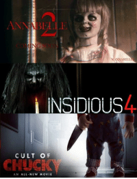 Memes, 🤖, and Insidious: ANNABELL  INSIDIOUS  CULT OF  AN ALL NEW MOVIE Coming This Year.