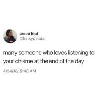 Lmaoo 🙌🏼🙌🏼🙌🏼😂😂 🔥 Follow Us 👉 @latinoswithattitude 🔥 latinosbelike latinasbelike latinoproblems mexicansbelike mexican mexicanproblems hispanicsbelike hispanic hispanicproblems latina latinas latino latinos hispanicsbelike: annie leal  @kinkypinata  marry someone who loves listening to  your chisme at the end of the day  4/24/18, 9:48 AM Lmaoo 🙌🏼🙌🏼🙌🏼😂😂 🔥 Follow Us 👉 @latinoswithattitude 🔥 latinosbelike latinasbelike latinoproblems mexicansbelike mexican mexicanproblems hispanicsbelike hispanic hispanicproblems latina latinas latino latinos hispanicsbelike