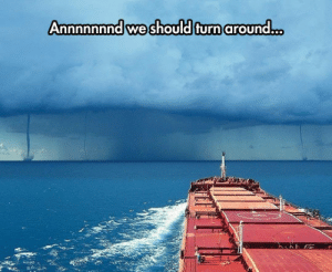 Tumblr, Blog, and Com: Annnnnnnd we should turn around... epicjohndoe:  Too Many Tornadoes