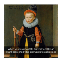 Af, Classical Art, and Sleep: ANNO C  When you're almost 30 but still feel like an  infant baby child who just wants to eat n sleep This is me af
