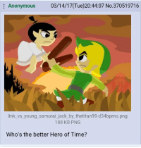 Jack.: Anonymous  03/14/17 (Tue)20:44:07 No.370519716  link vs young samurai jack by thetitan99-d34bpmo.png  188 KB PNG  Who's the better Hero of Time? Jack.