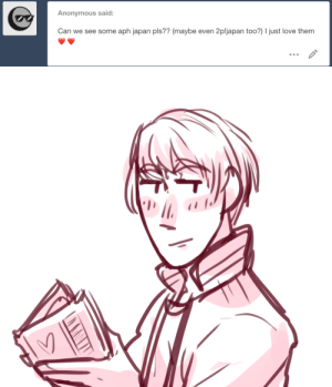 ask-art-student-prussia:  closet otaku business man: Anonymous said:  Can we see some aph japan pls?? (maybe even 2pljapan too?) I just love them ask-art-student-prussia:  closet otaku business man