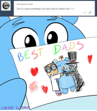 Fathers Day, Anonymous, and Best: Anonymous said:  Did 5.0.5 give something to BH and Flug for Father's day?:3  BEST DADS  LYNTRE iS
