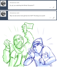 Some More, Target, and Tumblr: Anonymous said:  Ex gil, you watching the Winter Olympics??   Anonymous said:  May we see some more german bro fluff? This blog is so pure!!   ERI ask-art-student-prussia:  Gil: Oh yeah, me and Lud are BIG on the Olympics!