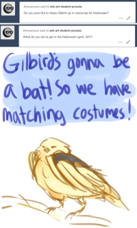 ask-art-student-prussia:  Gil: my vampire costume is gonna look so good with a bat: Anonymous said to ask-art-student-prussia:  Do you ever like to dress Gilbird up in costumes for Halloween?   Anonymous said to ask-art-student-prussia:  What do you do to get in the Halloween spirit, Gil??   a batSowe hae  Ihotching Costumes ask-art-student-prussia:  Gil: my vampire costume is gonna look so good with a bat
