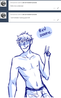 ask-art-student-prussia:  Naked!M/A 1/5: Anonymous said to ask-art-student-prussia:  Hehe nice underwear  Anonymous said to ask-art-student-prussia:  wolf whistles* looking good Gil!   8  boxes. ask-art-student-prussia:  Naked!M/A 1/5