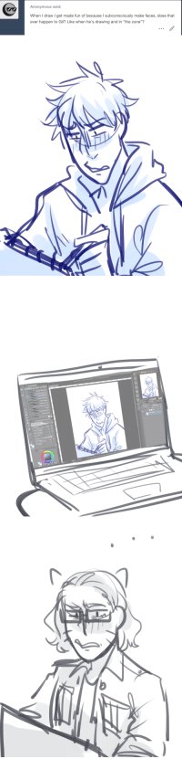 "Anonymous, Paint, and Pro: Anonymous said:  When I draw I get made fun of because I subconsciously make faces, does that  ever happen to Gil? Like when he's drawing and in ""the zone""?   . CLIP STUDIO PAINT PRO  1png (1300 x 1700px 300dpi 822%)  40.00  70  90  89"