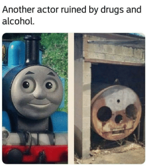 Dank, Drugs, and Reddit: Another actor ruined by drugs and  alcohol Thomas the dank engine