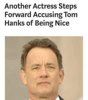Gave me a f**king heart attack: Another Actress Steps  Forward Accusing Tom  Hanks of Being Nice Gave me a f**king heart attack