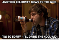 Kool Aid, Memes, and Roast: ANOTHER CELEBRITY BOWS TO THE MOB  TM SO SORRY-ILL DRINK THE KOOL-AID  DAVIDICKE.COM Roast until ready to apologize: Liberal actor faces ire for nice tweet about conservative pundit http://ow.ly/2nU430l3n6Y