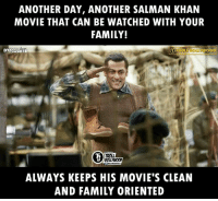 Family, Memes, and Movies: ANOTHER DAY, ANOTHER SALMAN KHAN  MOVIE THAT CAN BE WATCHED WITH YOUR  FAMILY!  OOD  ROLL  BOLLYWOOD  ALWAYS KEEPS HIS MOVIE'S CLEAN  AND FAMILY ORIENTED Salman Khan movies.  #Dynamite  Subscribe -> Troll Bollywood (YT)