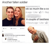 """Memes, Best, and 🤖: Another fallen soldier  ok so much like a co  rs ago . Like . 1 . Rep  A couple of bestiess  4 hours ago . Like .  Like  comment  Share  2  We look so much like a couple here hahahah  4 hours ago . Like . 1 . Reply  A couple of bestiesss  4 hours ago . Like """"山1 . Reply @girlwithnojob posts the best memes"""