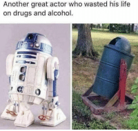 great actor: Another great actor who wasted his life  n drugs and alcohol.