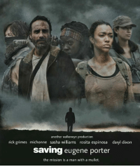 Jc: another walkerwyn uction  rick grimes michonne sasha williams rosita espinosa daryl dixon  Saving eugene porter  the mission is a man with a mullet. Jc