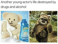 Another One, Drugs, and Life: Another young actor's life destroyed by  drugs and alcohol  Snuggle Another one bites the dust