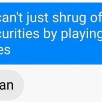 shrugging: an't just shrug of  curities by playing  es  an