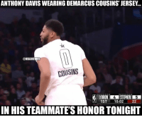 All Star, DeMarcus Cousins, and Memes: ANTHONY DAVIS WEARING DEMARCUS COUSINS' JERSEY...  ONBAMEMES  COUSINS  LEBRON ISTEPHEN  1ST 10:02 22  N HIS TEAMMATE'S HONOR TONIGHT Anthony Davis rocking DeMarcus Cousins' jersey in tonight's All-Star game! https://t.co/94dk6TSiSZ