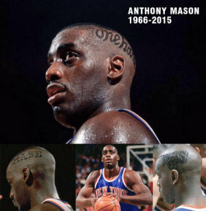 """I got my hair cut correct like Anthony Mason"" - Beastie Boys  HBD MASE (RIP) ◾️ Blazers 3rd Rd Pick ◾️ Knicks legend ◾️ 6th Man Of The Year ◾️ All-NBA with the Hornets  ◾️ All-Defense ◾️ Actor ◾️ Guarded everyone from MJ to Vince to The Mailman to Shaq!  https://t.co/yX0QExnjH0 https://t.co/irj3mXAMhD: ANTHONY MASON  1966-2015  TE ""I got my hair cut correct like Anthony Mason"" - Beastie Boys  HBD MASE (RIP) ◾️ Blazers 3rd Rd Pick ◾️ Knicks legend ◾️ 6th Man Of The Year ◾️ All-NBA with the Hornets  ◾️ All-Defense ◾️ Actor ◾️ Guarded everyone from MJ to Vince to The Mailman to Shaq!  https://t.co/yX0QExnjH0 https://t.co/irj3mXAMhD"