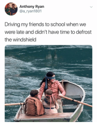 Driving, Friends, and School: Anthony Ryan  @a_ryan1801  Driving my friends to school when we  were late and didn't have time to defrost  the windshield @a_ryan1801