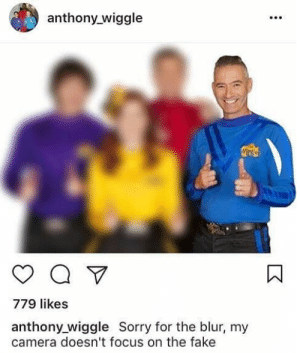 Fake, Sorry, and Australia: anthony wiggle  779 likes  anthony_wiggle Sorry for the blur, my  camera doesn't focus on the fake Australia has no culture? Try again sweaty ;).