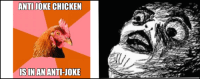 When you think about it...: ANTI JOKE CHICKEN  IS IN AN ANTI-JOKE When you think about it...