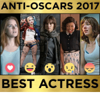 ANTI-OSCARS 2017  BEST ACTRESS This week, we've made our own nominations for the films and performers largely ignored by The Academy! Who would you pick for Best Actress?