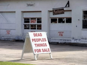 For, Dead, and Sale: Antiques  Antiques  SHUT  DEAD  PEOPLES  THINGS  FOR SALE