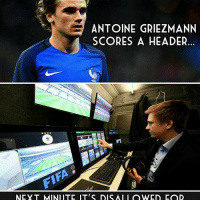 Video technology... 👍 or 👎: ANTOINE GRIEZMANN  SCORES A HEADER.  NEY T MINIITE IT'S DIS AI I OWED FOD Video technology... 👍 or 👎