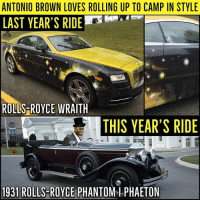 Memes, Royce, and Antonio Brown: ANTONIO BROWN LOVES ROLLING UP TO CAMP IN STYLE  LAST YEAR'S RIDEr  ROLLS-ROYCE WRAITH  THIS YEAR'S RIDE  1931 ROLLS-ROYCE PHANTOM1 PHAETON Antonio Brown will be rolling up to training camp in style