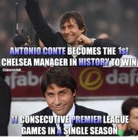 Will Chelsea win the league?🔥🙌 Follow @memes.futbal: ANTONIO CONTE BECOMES THE  1st  HISTORYTO WIN  CHELSEA MANAGER IN  @Soccerclub  CONSECUTIVE LEAGUE  GAMESINA SINGLE SEASON Will Chelsea win the league?🔥🙌 Follow @memes.futbal